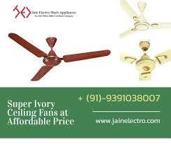 location hyderabad posted on 31 05 2019 business opportunity wholeer super ivory ceiling fans at affordable