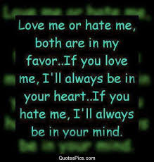 Love Me Or Hate Me Quotes Best Love Me Or Hate Me Anonymous Quotes Pics