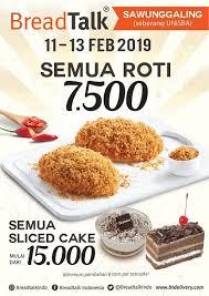 Pesta Roti Dan Sliced Cake Di Breadtalk Sawunggaling