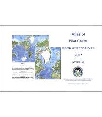 Pub 106 Atlas Of Pilot Charts North Atlantic Ocean Including Gulf Of Mexico 3rd 2002 Corrected Through Nga Nm 45 2009