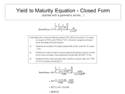 yield to maturity equation closed form started with a geometric series