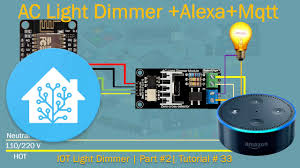 Ac Light Dimmer Module Arduino Arduino Ac Light Dimmer Mqtt Alexa Part 2 Tutorial 33