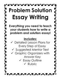 the best problem solution essay ideas solution  problem solution essay writing includes everything you need to teach it great for 4th