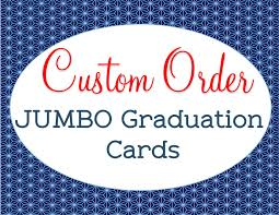 Custom Made Jumbo Graduation Card High School Graduation