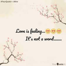 Love Is Feeling Quotes Writings By Kasturi Km