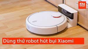 Dùng thử Robot hút bụi thông minh Xiaomi Vacuum chính hãng VN Mistore com  vn - YouTube