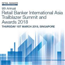 retail banker retail banker international asia trailblazer summit and awards 2018