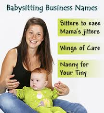 Professional Babysitting Services 50 Adorably Cute And Good Names For Your Babysitting Business