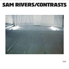 <b>Sam Rivers</b>, <b>Contrasts</b> in High-Resolution Audio - ProStudioMasters