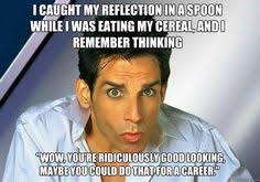 Zoolander Quotes New Zoolander Quotes Google Search Funny Pinterest Zoolander
