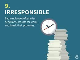 irresponsible bad employees often miss