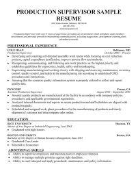 production supervisor - Manufacturing Supervisor Resume