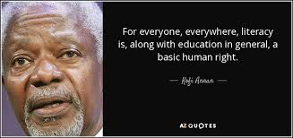 Literacy Quotes Best Kofi Annan quote For everyone everywhere literacy is along with