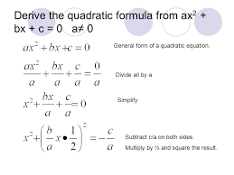 derive the quadratic formula from ax2 bx c 0 a 0