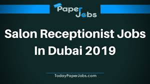 Salon Receptionist Job Description Salon Receptionist Jobs In Dubai 2019