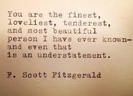 Quotes About Beautiful Person Best of 24 Quotes That Make You Wish FScott Fitzgerald Would Write You A