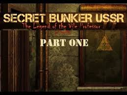 Secret Bunker ussr: The Legend of the Vile Professor free