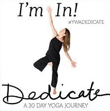 dedicate a 30 day yoga journey