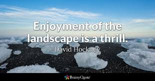 Landscape Quotes Magnificent Landscape Quotes BrainyQuote