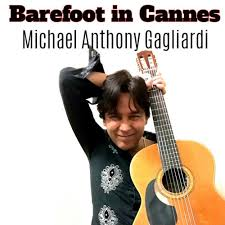 Michael Anthony Gagliardi - Barefoot in Cannes - KKBOX