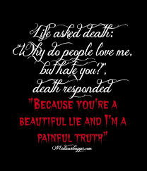 Beautiful Lie Quotes Best Of Life Is A Beautiful Lie Death Is Our Painful Truth Beautiful Lie