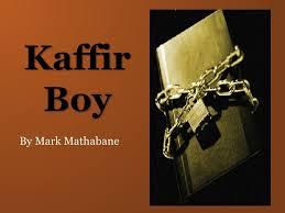 descubre el kaffir boy 1 kaffir boy by mark mathabane