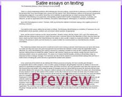 satire essays on texting college paper academic writing service satire essays on texting looking for satirical essay examples check out our post and buy