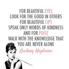 Audrey Hepburn Beauty Tips Quote Best of Musely