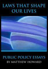 laws that shape our lives public policy essays ebook by matthew laws that shape our lives public policy essays
