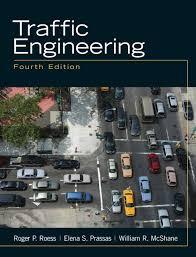 Roess, Prassas & McShane, Traffic Engineering, 5th Edition   Pearson