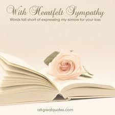 Sympathy Card Quotes Stunning My Condolences Quotes Entrancing Sympathy Condolences Cards With
