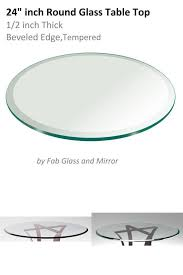 24 inch round glass table top 1 2 thick tempered beveled edge by fab glass and 666412833317