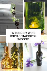 Diy Wine Bottle Projects 12 Cool Diy Wine Bottle Crafts For Indoors Shelterness