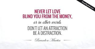 Distraction Quotes Enchanting Love Is A Distraction Quotes Auscampys Quotes Of Life