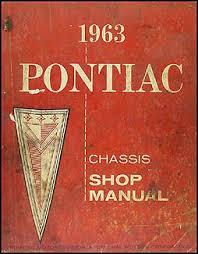 1963 pontiac repair shop manual original catalina star chief 1963 pontiac shop manual original catalina star chief bonneville grand prix