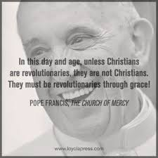40 Favorite Francis Quotes Including Some Surprises CatholicMom Best Catholic Quote Of The Day