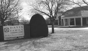 davis family funeral home cares for families business bartlesville examiner enterprise bartlesville ok