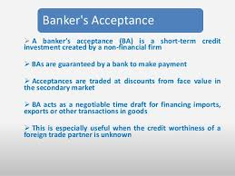 After explaining the advantages and disadvantages of a letter of credit. Bankers Acceptance Advantages And Disadvantages