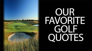 Golf Quotes Interesting The Best Golf Quotes