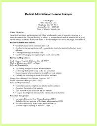 medical resume examples getessay biz medical administrator resume example medical administrator resume in medical resume