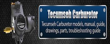 Tecumseh Carburetor Guide | Get troubleshooting manual for tecumseh ...