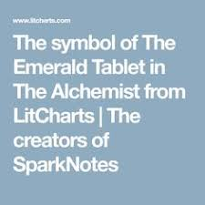 you the man paracelsus the emerald tablet  the symbol of the emerald tablet in the alchemist from litcharts the creators of sparknotes