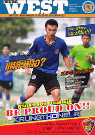 We're WEST Magazine Krungthonburi fc vs thonburi city, Sun. 9 March 2014 by  DMCommunities - issuu