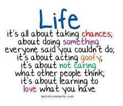 Quotes To Live Life By