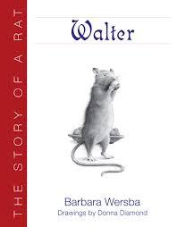 Walter: The Story of a Rat: Amazon.co.uk: Wersba, Barbara, Diamond ...