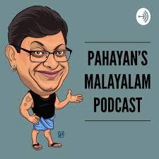 Pahayan's Malayalam Podcast