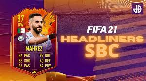 How to complete Riyad Mahrez Headliners SBC in FIFA 21: cheapest solutions  & cost - Dexerto