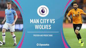 Man City v Wolves prediction, team news, preview
