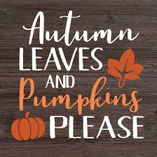 Autumn Leaves and Pumpkins Please - Do*It*Yourself Crafts