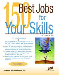 best jobs for your skills michael farr laurence shatkin 150 best jobs for your skills michael farr laurence shatkin 9781593574178 com books